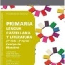 Libros: CUERPO DE MAESTROS. PRIMARIA. LENGUA CASTELLANA Y LITERATURA (2º CICLO - 3º CURSO). PROGRAMACIÓN. Lote 142385240