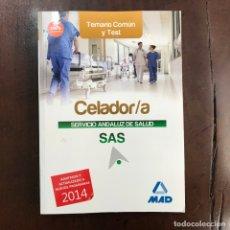 Libros: CELADOR/A. TEMARIO COMÚN Y TEST. Lote 159597220