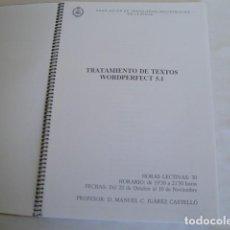 Libros: WORDPERFECT 5.1 TRATAMIENTO DE TEXTOS. AÑOS 90. 36 TEMAS PREPARACIÓN DE TEXTOS.. Lote 159761374
