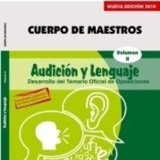 Libros: CUERPO DE MAESTROS. AUDICIÓN Y LENGUAJE. TEMARIO VOL. II. EDICIÓN PARA CANARIAS. Lote 160103761