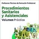 Libros: PROFESORES TÉCNICOS DE FORMACIÓN PROFESIONAL. PROCEDIMIENTOS SANITARIOS Y ASISTENCIALES. VOLUMEN. Lote 162684382