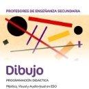 Libros: PROFESORES DE ENSEÑANZA SECUNDARIA DIBUJO PROGRAMACIÓN DIDÁCTICA. PLÁSTICA, VISUAL Y AUDIOVISUAL EN. Lote 165491185