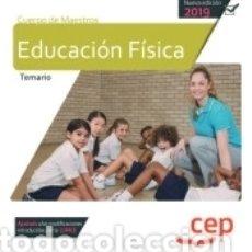 Libros: CUERPO DE MAESTROS. EDUCACIÓN FÍSICA. TEMARIO. Lote 166382801