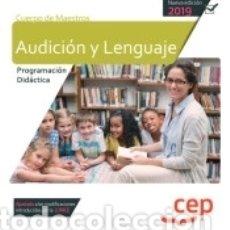 Libros: CUERPO DE MAESTROS. AUDICIÓN Y LENGUAJE. PROGRAMACIÓN DIDÁCTICA. Lote 169866301