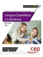 CUERPO DE PROFESORES DE ENSEÑANZA SECUNDARIA. LENGUA CASTELLANA Y LITERATURA. TEMARIO VOL. I (Libros Nuevos - Oposiciones)
