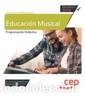 CUERPO DE MAESTROS. EDUCACIÓN MUSICAL. PROGRAMACIÓN DIDÁCTICA (Libros Nuevos - Oposiciones)