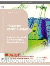 TÉCNICOS ESPECIALISTAS DEL INSTITUTO NACIONAL DE TOXICOLOGÍA Y CIENCIAS FORENSES. TEMARIO VOL. II. (Libros Nuevos - Oposiciones)