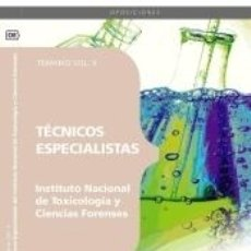 Libros: TÉCNICOS ESPECIALISTAS DEL INSTITUTO NACIONAL DE TOXICOLOGÍA Y CIENCIAS FORENSES. TEMARIO VOL. II.. Lote 180875961