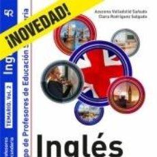 Libros: INGLÉS. TEMARIO. VOLUMEN 2. CUERPO DE PROFESORES DE EDUCACIÓN SECUNDARIA.. Lote 185889887