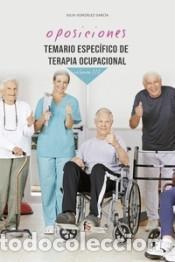 TEMARIO ESPECÍFICO DE TERAPIA OCUPACIONAL-VOLUMEN III (Libros Nuevos - Oposiciones)
