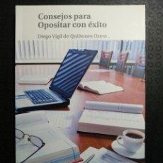 Libros: CONSEJOS PARA OPOSITAR CON ÉXITO. CUARTA IMPRESIÓN, 2015. Lote 197394738