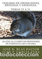 TEMARIO DE OPOSICIONES. BIOLOGIA Y GEOLOGIA. TEMAS 23 A 51.: ACCESO AL CUERPO DE PROFESORES DE (Libros Nuevos - Oposiciones)