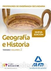 PROFESORES DE ENSEÑANZA SECUNDARIA GEOGRAFÍA E HISTORIA TEMARIO VOLUMEN 2 (Libros Nuevos - Oposiciones)
