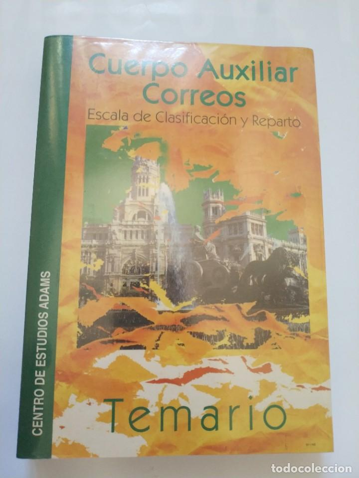 TEMARIO CUERPO AUXILIAR CORREOS.- ESCALA DE CLASIFICACION Y REPARTO (Libros Nuevos - Oposiciones)