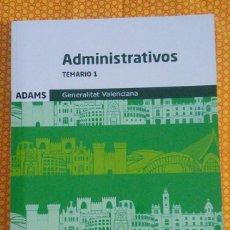 Libros: OPOSICIONES TEMARIO 1 ADMINISTRATIVOS GENERALITAT VALENCIANA (TAPA BLANDA) - EDICIÓN FEBRERO 2020. Lote 209885038