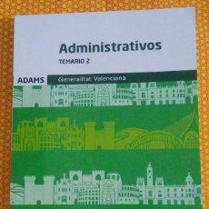 Libros: OPOSICIONES TEMARIO 2 ADMINISTRATIVOS GENERALITAT VALENCIANA (TAPA BLANDA) - EDICION DE 2020. Lote 209885236