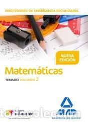 PROFESORES DE ENSEÑANZA SECUNDARIA MATEMÁTICAS TEMARIO VOLUMEN 2 (Libros Nuevos - Oposiciones)