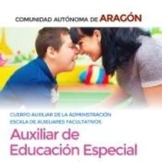 Libros: CUERPO AUXILIAR DE LA ADMINISTRACIÓN DE LA COMUNIDAD AUTÓNOMA DE ARAGÓN, ESCALA DE AUXILIARES. Lote 211398815
