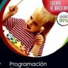 Libros: CUERPO DE MAESTROS, ESPECIALIDAD MÚSICA. PROGRAMACIÓN DIDÁCTICA PARA 2º CICLO, 3º PRIMARIA. Lote 212346206