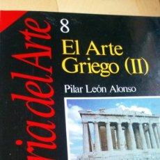 Libros: EL ARTE GRIEGO (2). Lote 216978377