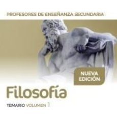 Libros: PROFESORES DE ENSEÑANZA SECUNDARIA FILOSOFÍA TEMARIO VOLUMEN 1. Lote 218936996