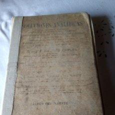 Libros: SOLUCIONES ANALÍTICAS EJERCICIOS Y PROBLEMAS AÑO 1921. Lote 226451660