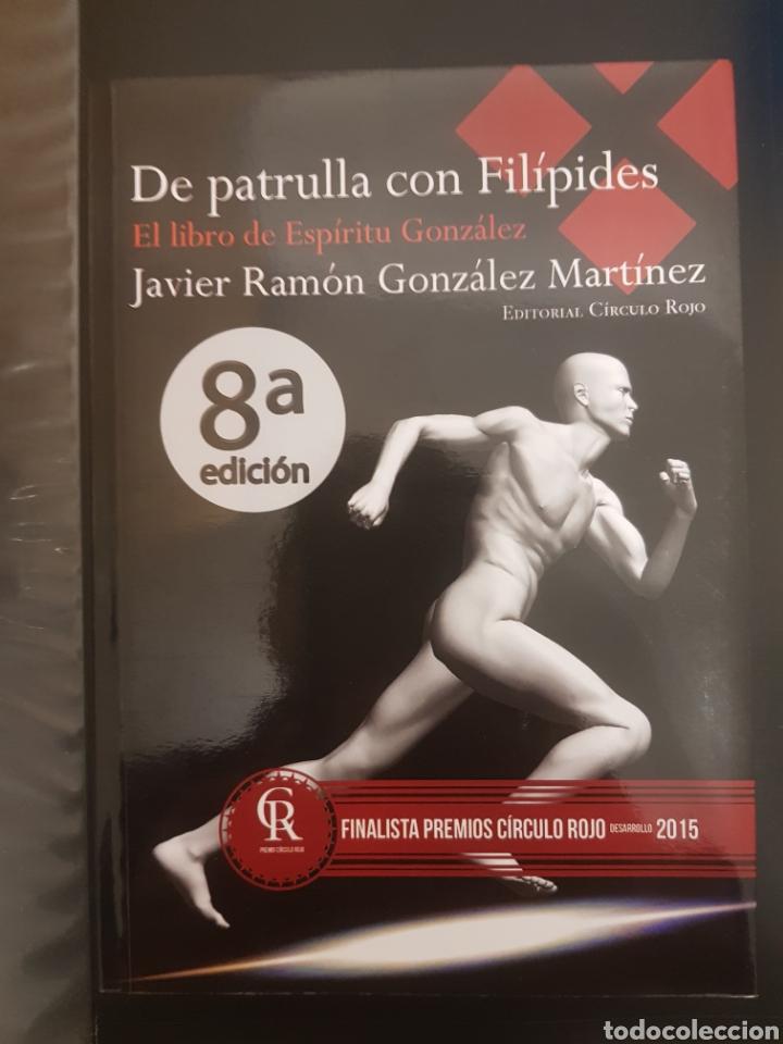 ESPÍRITU GONZÁLEZ - DE PATRULLA CON FILÍPIDES (Libros Nuevos - Oposiciones)