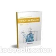 Libros: TEMARIO OPOSICIONES FÍSICA Y QUÍMICA III. Lote 262528065