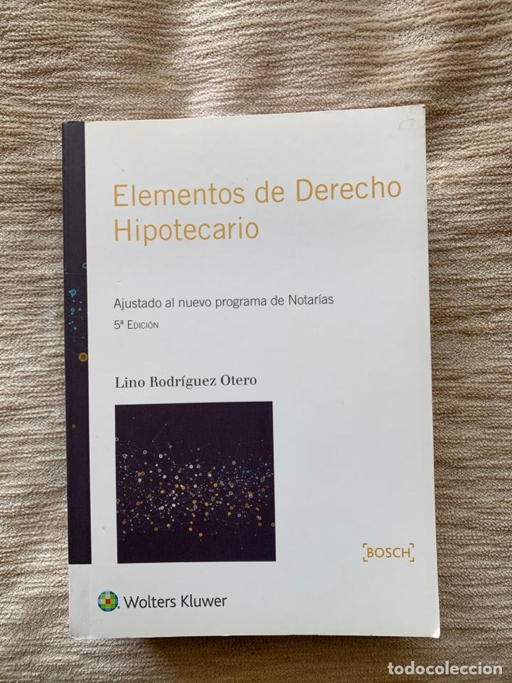 ELEMENTOS DE DERECHO HIPOTECARIO (5.ª ED.) LINO RODRÍGUEZ OTERO (Libros Nuevos - Oposiciones)
