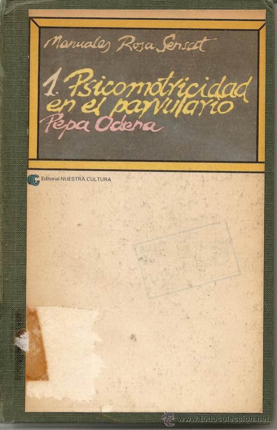 PSICOMOTRICIDAD EN EL PARVULARIO / P.ODENA; ROSA SENSAT;* PEDAGOGÍA EXPERIMENTAL Y CREATIVA* (Libros Nuevos - Educación - Pedagogía)