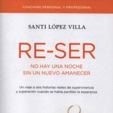 Livros: RE-SER DE SANTI LOPEZ VILLA - RBA, 2014 (NUEVO). Lote 61447129