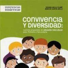 Libros: CONVIVENCIA Y DIVERSIDAD: CUARENTA PROPUESTAS DE EDUCACIÓN INTERCULTURAL PARA PRIMARIA Y SECUNDARIA. Lote 51700739