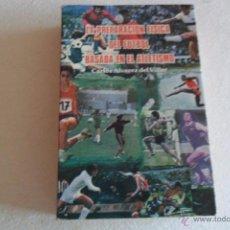 Livros: CARLOS ALVAREZ - LA PREPARACION FISICA DEL FUTBOL BASADA EN EL ATLETISMO 1983. Lote 52388371