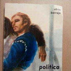 Libros: LIBRO DE EFREN BORRAJO DACRUZ, POLÍTICA SOCIAL, EDICIÓN DONCEL 15° EDICIÓN 1975. Lote 53014162