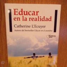 Livros: EDUCAR EN LA REALIDAD. CATHERINE L'ECUYER. ED / PLATAFORMA ACTUAL - 2015. LIBRO NUEVO.. Lote 54070512