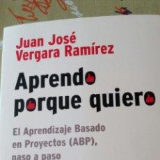 Livros: LIBRO APRENDO PORQUE QUIERO. JUAN JOSÉ VERGARA RAMÍREZ. BIBLIOTECA INNOVACIÓN EDUCATIVA SM.. Lote 91502054