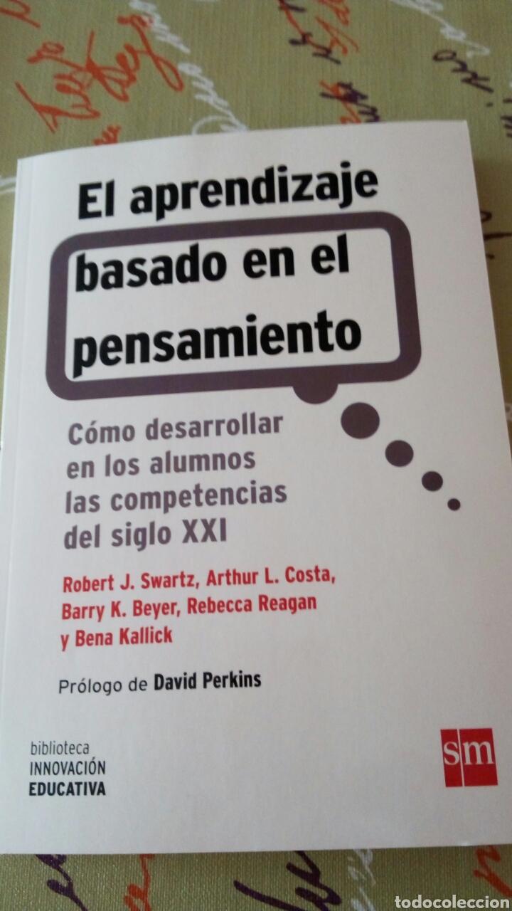 LIBRO EL APRENDIZAJE BASADO EN EL PENSAMIENTO. ROBERT J. SWARTZ, ARTHUR L. COSTA, BARRY K. BEYER. SM (Libros Nuevos - Educación - Pedagogía)