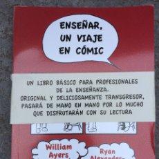 Libros: ENSEÑAR, UN VIAJE EN COMIC. Lote 95982124