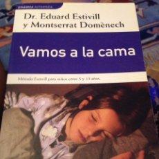 Libros: VAMOS A LA CAMA ESTIVILL. Lote 96707822