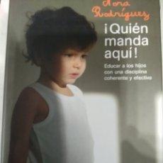 Libros: QUIEN MANDA AQUI, NORA RODRÍGUEZ. Lote 98688863