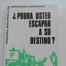 Libros: PODRÁ USTED ESCAPAR A SU DESTINO PROFESOR VANDELLÓS. Lote 101048591