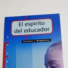 Libros: LIBRO EL ESPÍRITU DEL EDUCADOR. GUSTAVO J. MAGDALENA. PPC. 2007. Lote 105218803