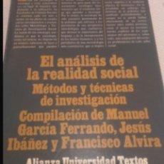Libros: EL ANÁLISIS DE LA REALIDAD SOCIAL. Lote 108252662
