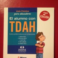 Libros: EL ALUMNO CON TDAH. Lote 114051144