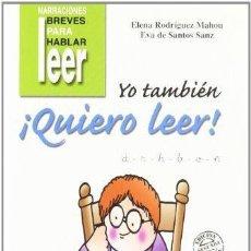Libros: YO TAMBIÉN ¡QUIERO LEER! 2. Lote 116370607