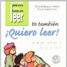 Libros: YO TAMBIÉN ¡QUIERO LEER! 3. Lote 116370739