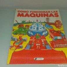 Libros: LIBRO COMO FUNCIONAN LAS MÁQUINAS. Lote 116653550