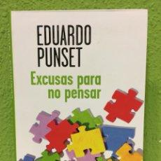Libros: EXCUSAS PARA NO PENSAR. EDUARDO PUNSET.. Lote 117638628