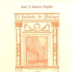 Libros: REVISTA EL INSTITUTO DE MALAGA PRENSA PEDAGÓGICA 1929 - 1931. Lote 119383776