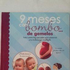 Libros: 9 MESES CON BOMBO DE GEMELOS. CARLEY RONEY. Lote 122906851